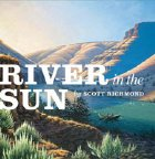 River in the Sun by Scott Richmond