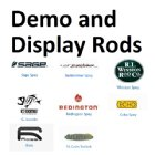 Display/Demo Rods