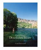 Fishing Oregon's Deschutes River (2nd Edition)