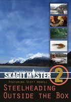 Skagit Master 2 Featuring Scott Howell